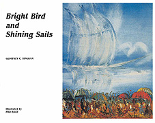 Bright Bird & Shining Sails