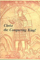 Christ the Conquering King!