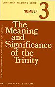 The Meaning & Significance of the Trinity