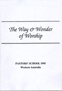 Way & Wonder of Worship (The)