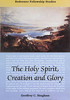 Holy Spirit, Creation & Glory (The)