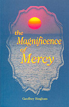 Magnificence of Mercy (The)