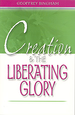Creation & the Liberating Glory